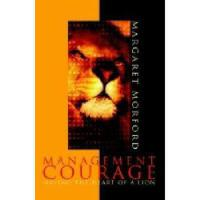 【预订】Management Courage: Having the Heart of a Lion
