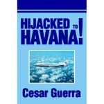 【预订】Hijacked to Havana! Y9780595254125