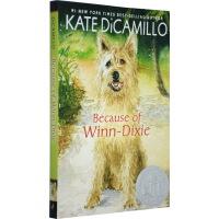 【顺丰包邮】英文原版儿童小说 纽伯瑞奖 Because of Winn Dixie 都是戴茜惹的祸 多亏有你 傻狗温迪克
