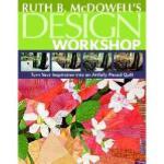 【预订】Ruth B. McDowell's Design Workshop: Turn Your