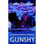 【预订】Gunshy, a Baltimore Historical Mystery