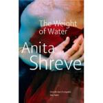 【正版全新直发】The Weight of Water Anita Shreve(安妮塔・伍瑞芙) 978034910