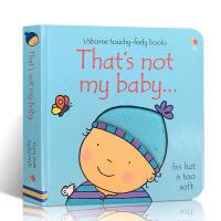 英文原版 That's Not My Baby - Boy那不是我的宝宝贝 男孩版0-3岁幼儿启蒙纸板书Usborne