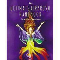 【预订】The Ultimate Airbrush Handbook