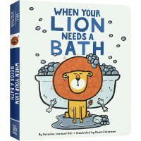 英文绘本 When Your Lion Needs a Bath 狮子先生去洗澡 儿童英文原版绘本 幼儿读物 纸板书