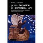 【预订】Optimal Protection of International Law: Navigating Y97