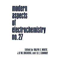 【预订】Modern Aspects of Electrochemistry, Number 27