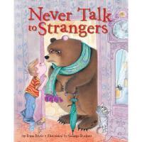 英文原版 儿童安全教育:不要和陌生人说话 Never Talk to Strangers 儿童性教育