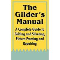 【预订】The Gilder's Manual: A Complete Guide to Gilding and