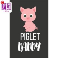 【中商海外直订】Piglet Daddy: Funny Cute Pig Gifts for Him - Lined