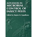 【预订】Advances in Microbial Control of Insect Pests