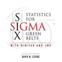 【预订】Statistics for Six SIGMA Green Belts with Minitab