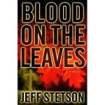 【预订】Blood on the Leaves