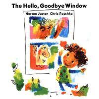 The Hello, Goodbye Window 英文原版 神奇的窗子(凯迪克金奖,精装)