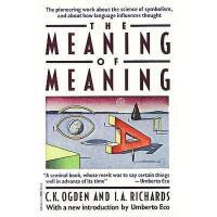 【预订】The Meaning of Meaning: A Study of the Influence of