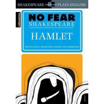 Hamlet (No Fear Shakespeare) 别怕莎士比亚:哈姆雷特 古英语现代英语对照