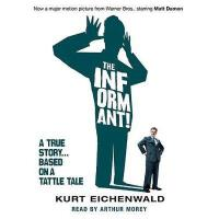【预订】The Informant: A True Story... Based on a Tattle