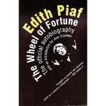 【预订】Edith Piaf: The Wheel of Fortune: The Official