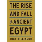 【预订】The Rise and Fall of Ancient Egypt
