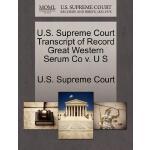 【预订】U.S. Supreme Court Transcript of Record Great Western S