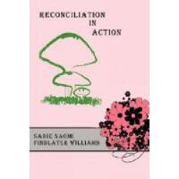【预订】Reconciliation in Action