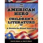 【预订】The American Hero in Children's Literature: A