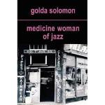 【预订】Medicine Woman of Jazz