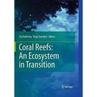 【预订】Coral Reefs: An Ecosystem in Transition