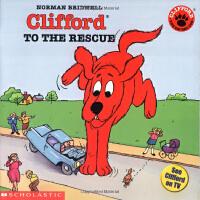英文原版Clifford To The Rescue大红狗去救援