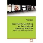 【预订】Social Media Marketing vs. Conventional Marketing Pract