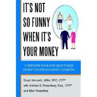 【预订】It's Not So Funny When It's Your Money: A