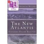 【中商海外直订】The New Atlantis: A Work Unfinished