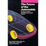 【预订】Future of the Automobile: The Report of Mit's