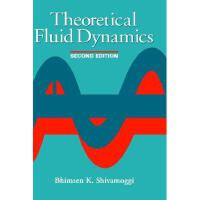 【预订】Theoretical Fluid Dynamics, 2Nd Edition