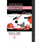 【预订】Small Business Enterprise: An Economic Analysis Y978041
