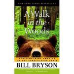 【现货】A Walk in the Woods: Rediscovering America on the Appal