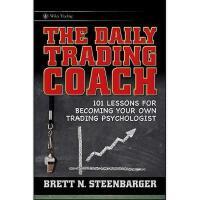【预订】The Daily Trading Coach: 101 Lessons For Becoming