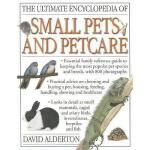 【预订】The Ultimate Encyclopedia of Small Pets & Pet Care