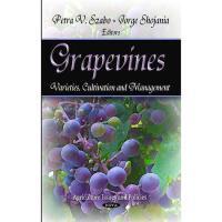 【预订】Grapevines: Varieties, Cultivation, and Management