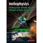 【预订】Heliophysics, Volume 3: Evolving Solar Activity and