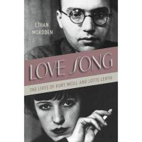 【预订】Love Song: The Lives of Kurt Weill and Lotte Lenya