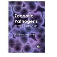 【预订】Zoonotic Pathogens in the Food Chain [精装]