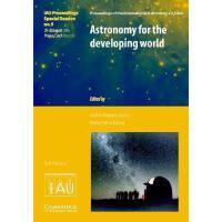 【预订】Astronomy for the Developing World (Iau XXVI Ga