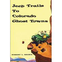 【�A�】Jeep Trails to Colorado Ghost Towns