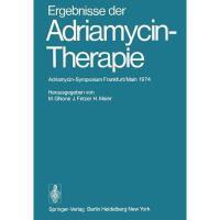 【预订】Ergebnisse Der Adriamycin-Therapie: