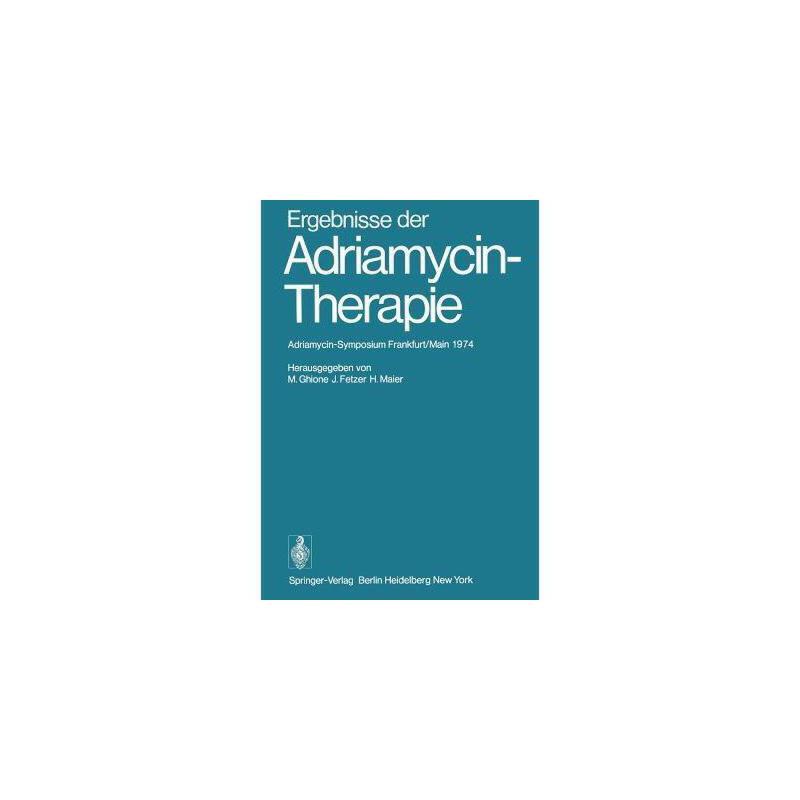 【预订】Ergebnisse Der Adriamycin-Therapie: 美国库房发货,通常付款后3-5周到货!