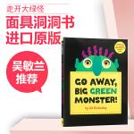 【发顺丰】英文原版 Go Away Big Green Monster 走开大绿怪 廖彩杏吴敏兰推荐 儿童英语启蒙绘本