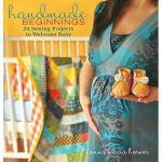 【预订】Handmade Beginnings: 24 Sewing Projects To Welcome