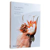 【预订】Fine Jewelry Couture Contemporary Heirlooms 高端珠宝设计画册 珠宝首