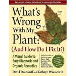 【预订】What's Wrong with My Plant? (and How Do I Fix It?):